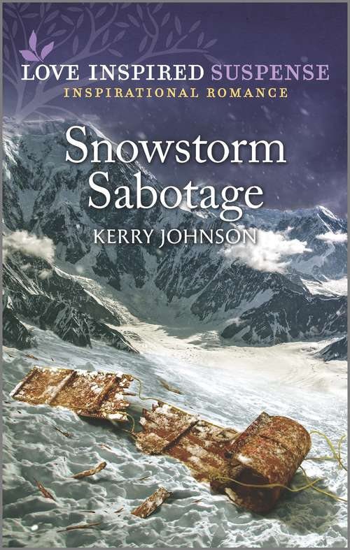 Snowstorm Sabotage: An Uplifting Romantic Suspense