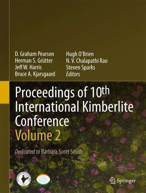 Proceedings of 10th International Kimberlite Conference: Volume Two