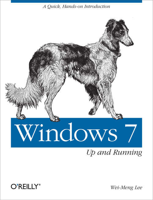 Windows 7: A quick, hands-on introduction (Animal Guide)