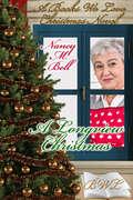 A Longview Christmas: A Christmas Collection (A Christmas Collection #1) by Nancy Bell