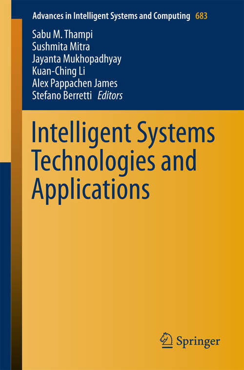 Intelligent Systems Technologies and Applications: Volume 2 (Advances In Intelligent Systems And Computing #385)