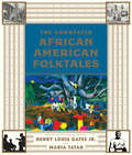The Annotated African American Folktales (The Annotated Books #0)