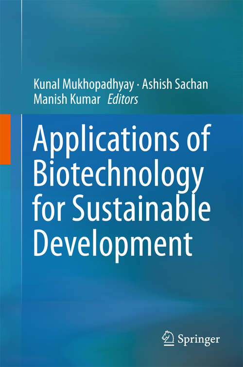 Applications of Biotechnology for Sustainable Development