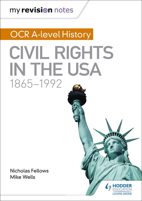 My Revision Notes: Civil Rights in the USA 1865-1992