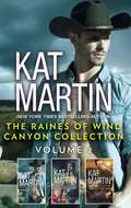 The Raines of Wind Canyon Collection Volume 2: An Anthology (The Raines of Wind Canyon #4)
