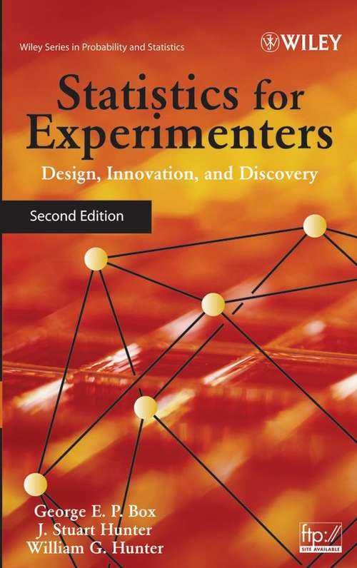 Statistics for Experimenters: Design, Innovation, and Discovery (Second Edition)