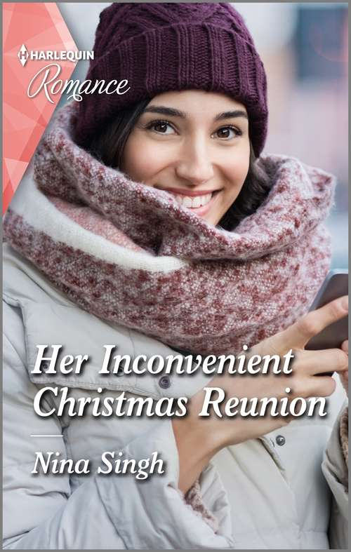 Her Inconvenient Christmas Reunion: Her Inconvenient Christmas Reunion / Something About The Season (return To The Double C) (Mills And Boon True Love Ser.)