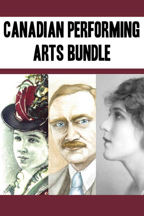 Canadian Performing Arts Bundle: Emma Albani / John Grierson / Mary Pickford
