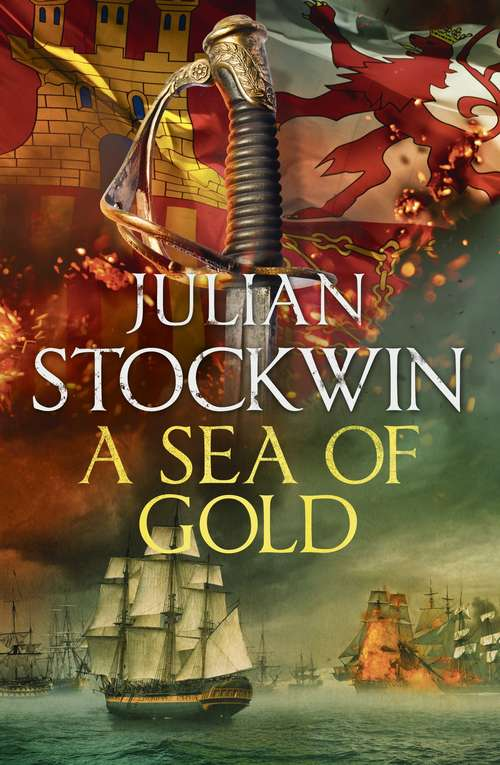 A Sea of Gold: Thomas Kydd 21 (Thomas Kydd)