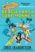 Welcome to Wonderland #2: Beach Party Surf Monkey (Welcome to Wonderland #2)