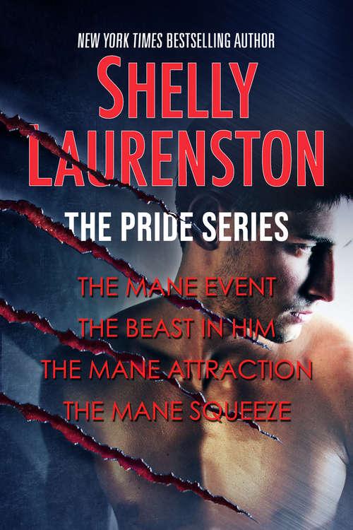 The Pride Series (The Pride Series)