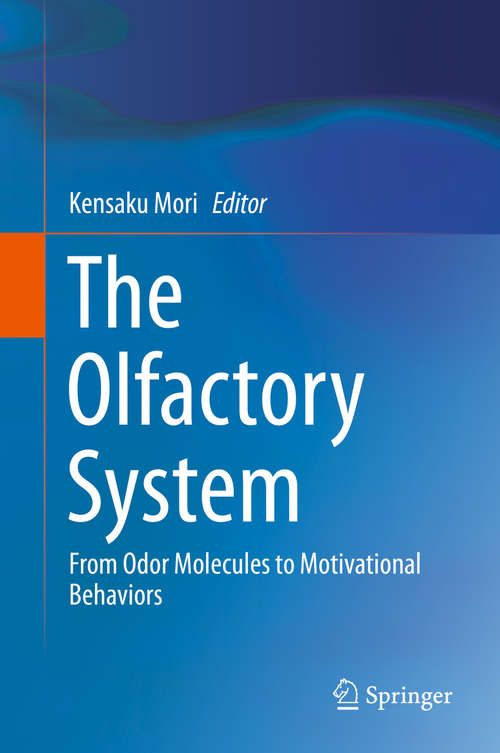 The Olfactory System