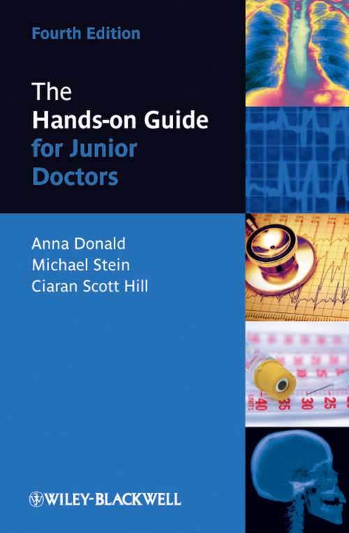 The Hands-on Guide for Junior Doctors (Hands-on Guides #11)