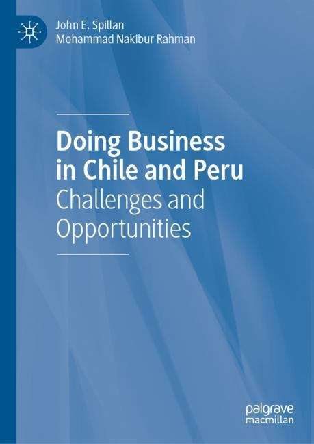 Doing Business in Chile and Peru: Challenges and Opportunities