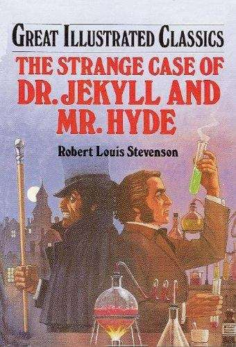 Dr. Jekyll And Mr. Hyde (Great Illustrated Classics)