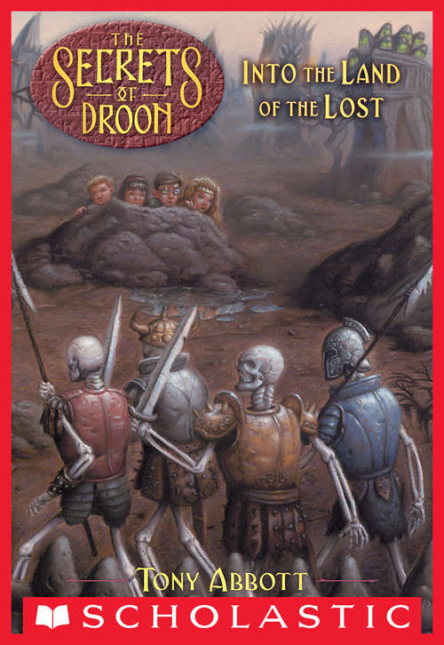 Into the Land of the Lost (Secrets of Droon #7)