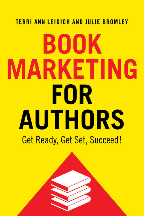 Book Marketing for Authors: Get Ready, Get Set, Succeed!