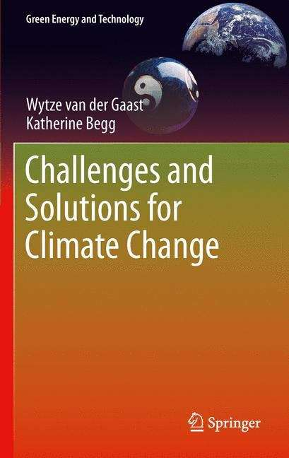 Challenges and Solutions for Climate Change (Green Energy and Technology)