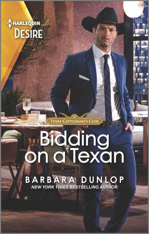 Bidding on a Texan: A sexy Western bachelor auction romance (Texas Cattleman's Club: Heir Apparent #8)