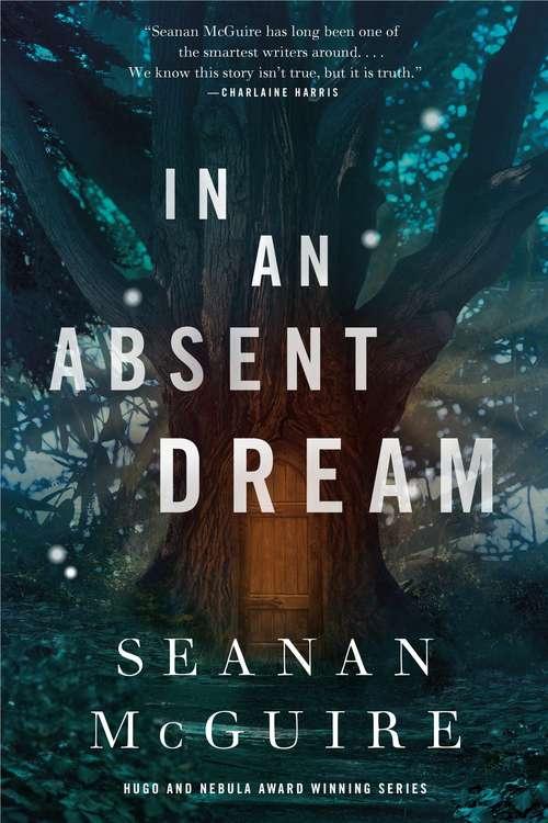 In an Absent Dream (Wayward Children #4)