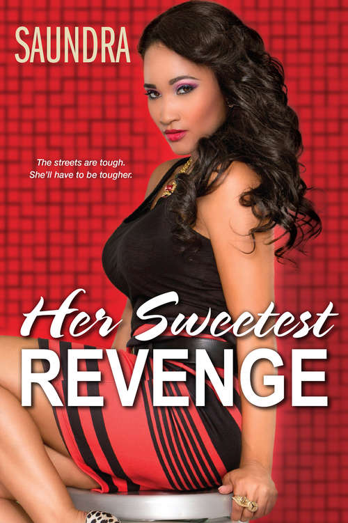 Her Sweetest Revenge (Her Sweetest Revenge #1)