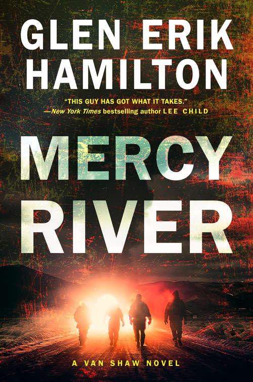 Mercy River: A Van Shaw Novel (Van Shaw Novels Ser. #4)