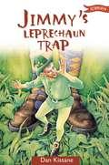 Jimmy's Leprechaun Trap