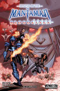 Legend of the Mantamaji: Bloodlines (Legend Of The Mantamaij #1)