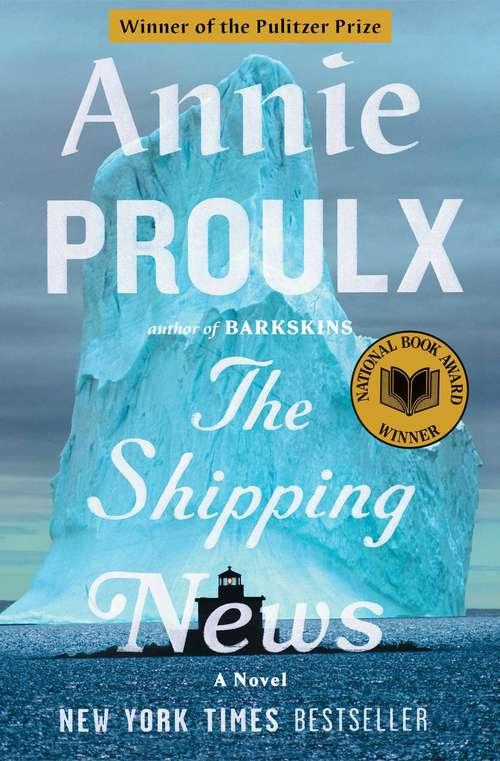 The Shipping News: A Novel (Scribner Classics)