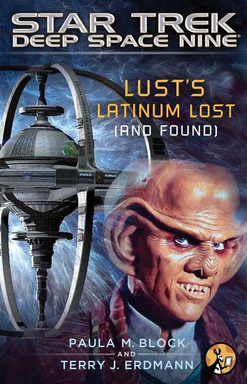 Lust's Latinum Lost (Star Trek)