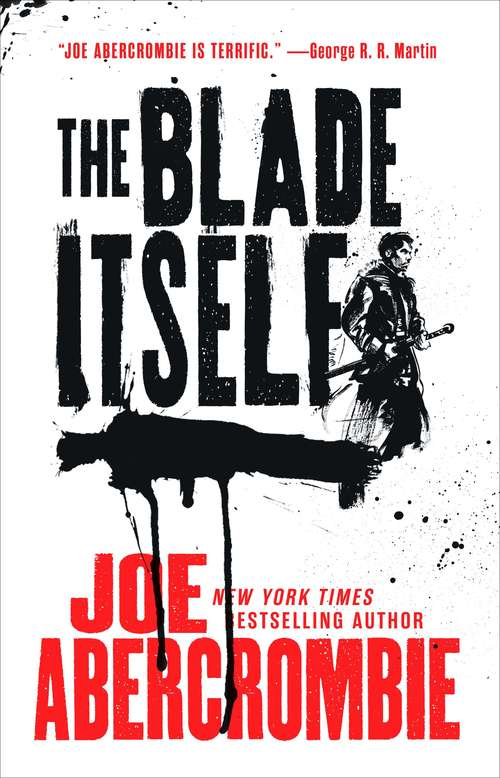 The Blade Itself (The First Law Trilogy #1)