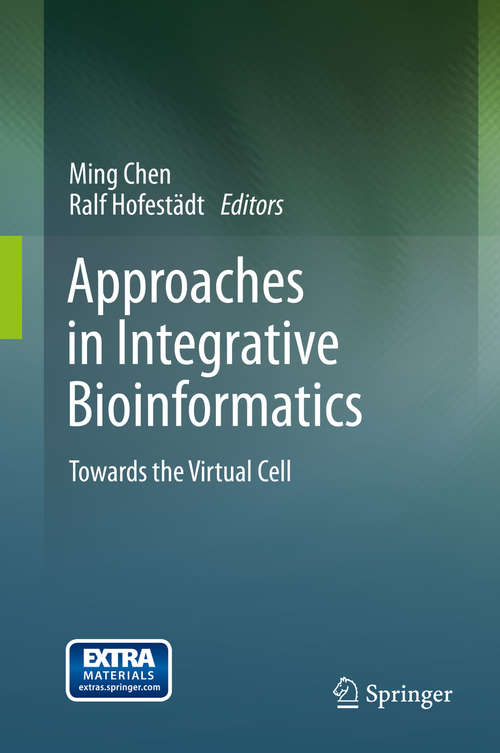 Approaches in Integrative Bioinformatics: Towards the Virtual Cell