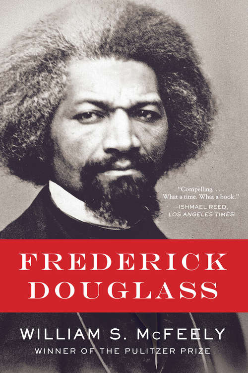 Frederick Douglass: Frederick Douglass And Transatlantic Reform (Norton Critical Editions Ser. #0)