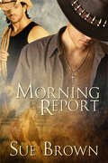 Morning Report (Morning Report Series #1)