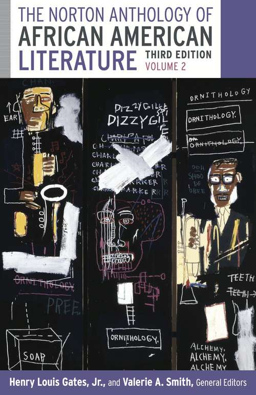 The Norton Anthology of African American Literature: Volume 2 (Third Edition)
