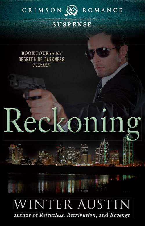 Reckoning: Book 4 in the Degrees of Darkness Series
