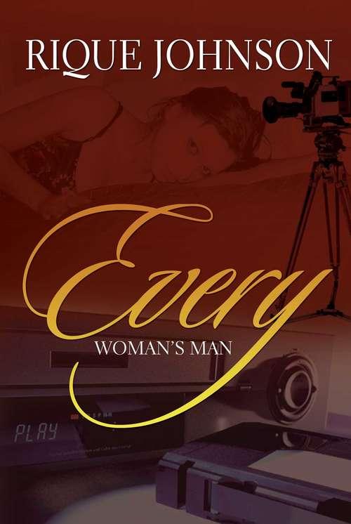 Every Woman's Man