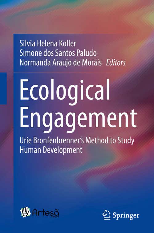 Ecological Engagement: Urie Bronfenbrenner's Method to Study Human Development