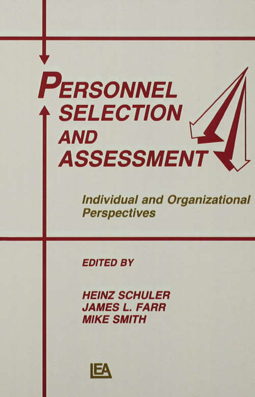 Personnel Selection and Assessment: Individual and Organizational Perspectives (Applied Psychology Series)