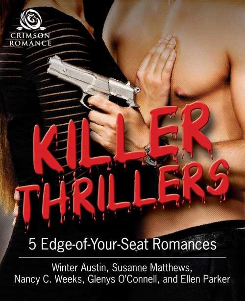 Killer Thrillers: 5 Edge-of-Your-Seat Romances