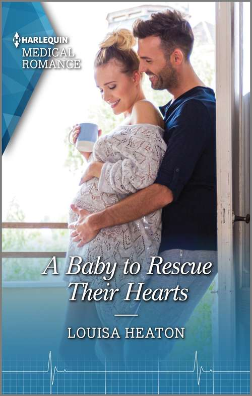 A Baby to Rescue Their Hearts