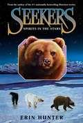 Seekers #6: Spirits in the Stars