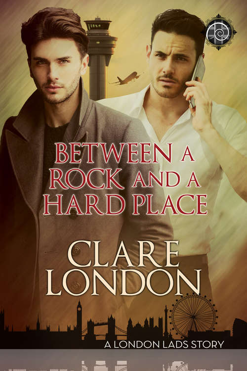 Between a Rock and a Hard Place (London Lads)