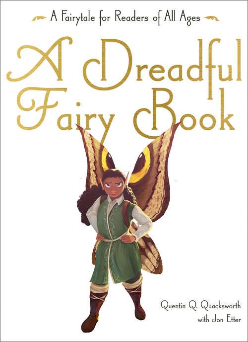 A Dreadful Fairy Book (Those Dreadful Fairy Books #1)