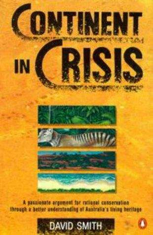 Continent in crisis: a natural history of Australia