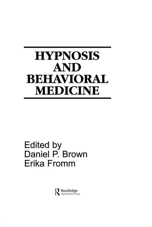 Hypnosis and Behavioral Medicine