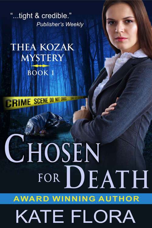 Chosen for Death (The Thea Kozak Mystery Series #1)