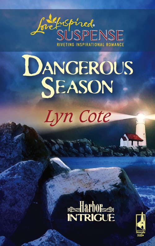 Dangerous Season