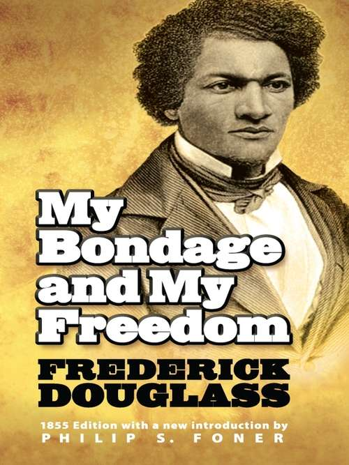 My Bondage and My Freedom: The Givens Collection (African American)