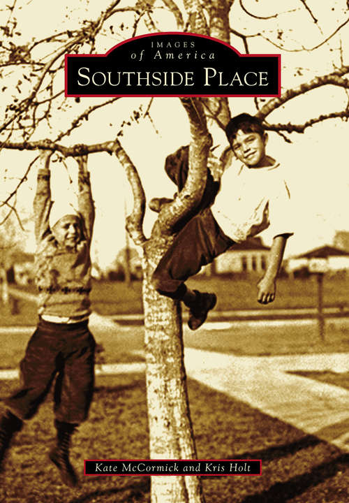 Southside Place (Images of America)